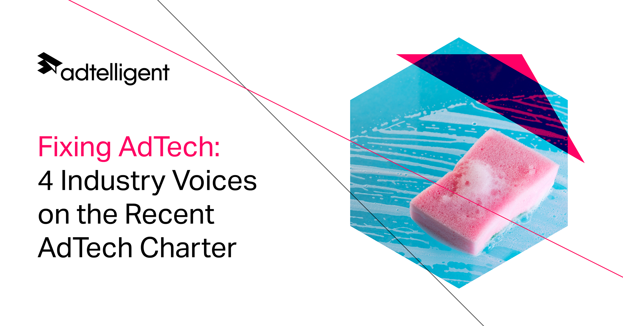 4 Industry Voices on the Recent AdTech Charter   Adtelligent Inc