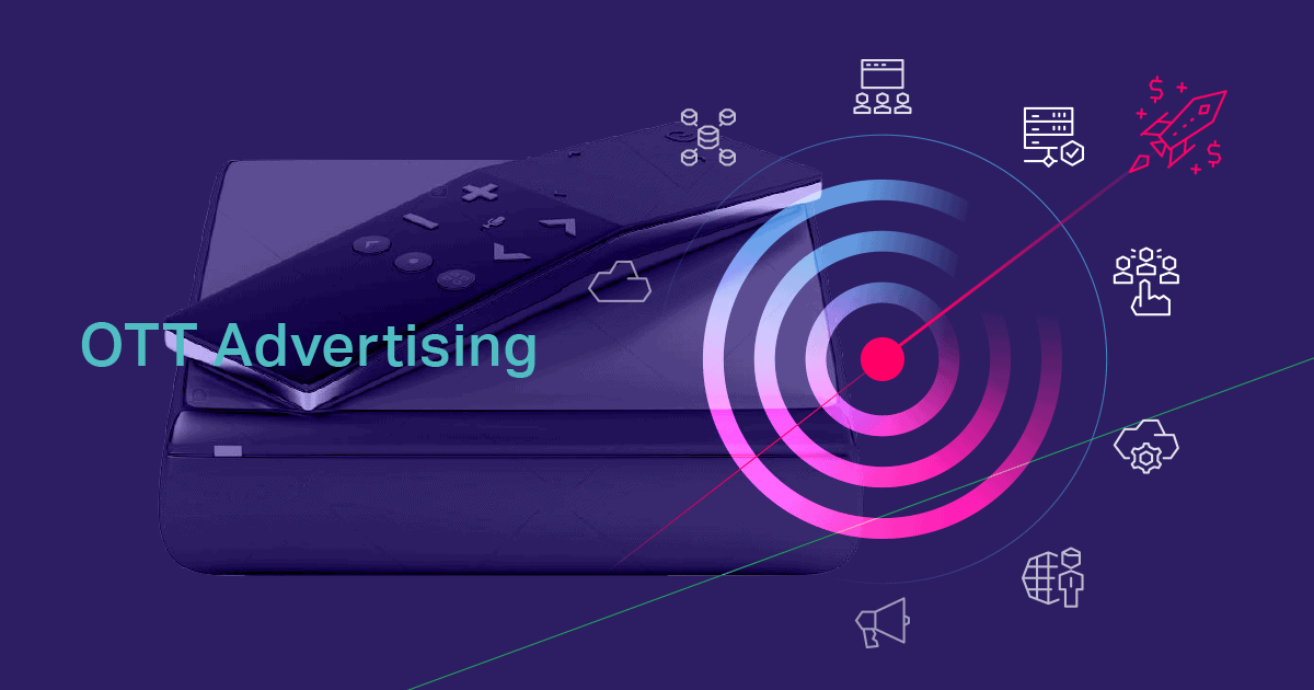 OTT Advertising Guide To Expand Your Digital Monetization